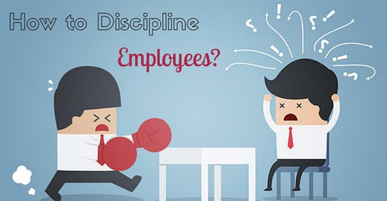 how to discipline employees